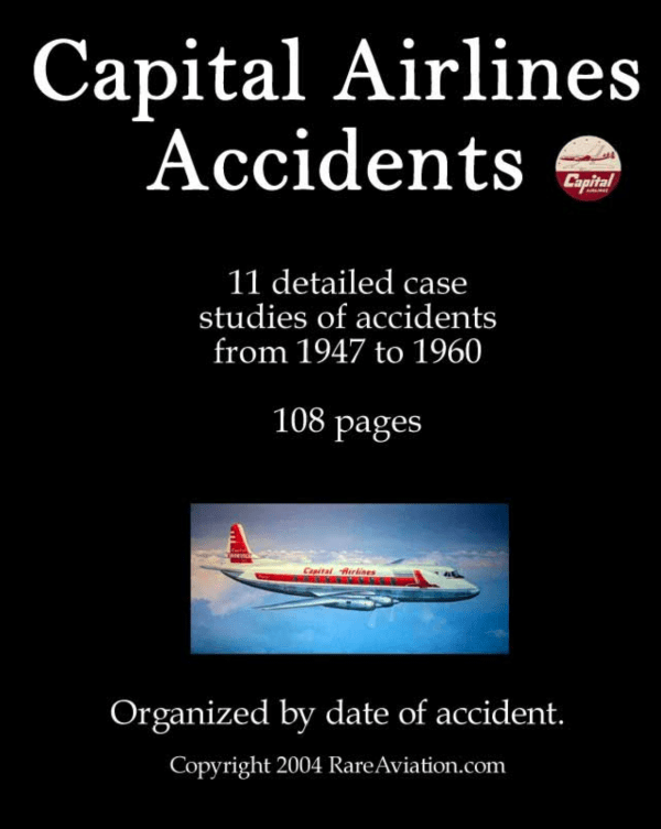 Capital Airlines Accidents 1947 to 1960