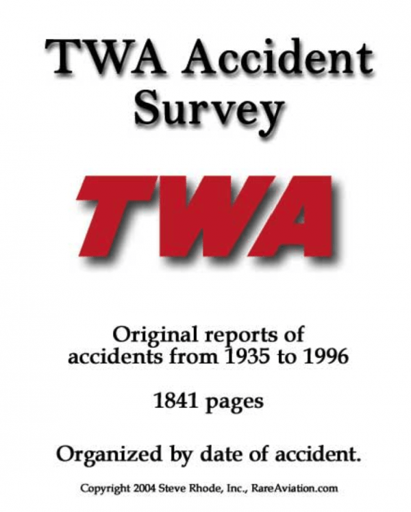 TWA Trans World Airlines Accident Survey